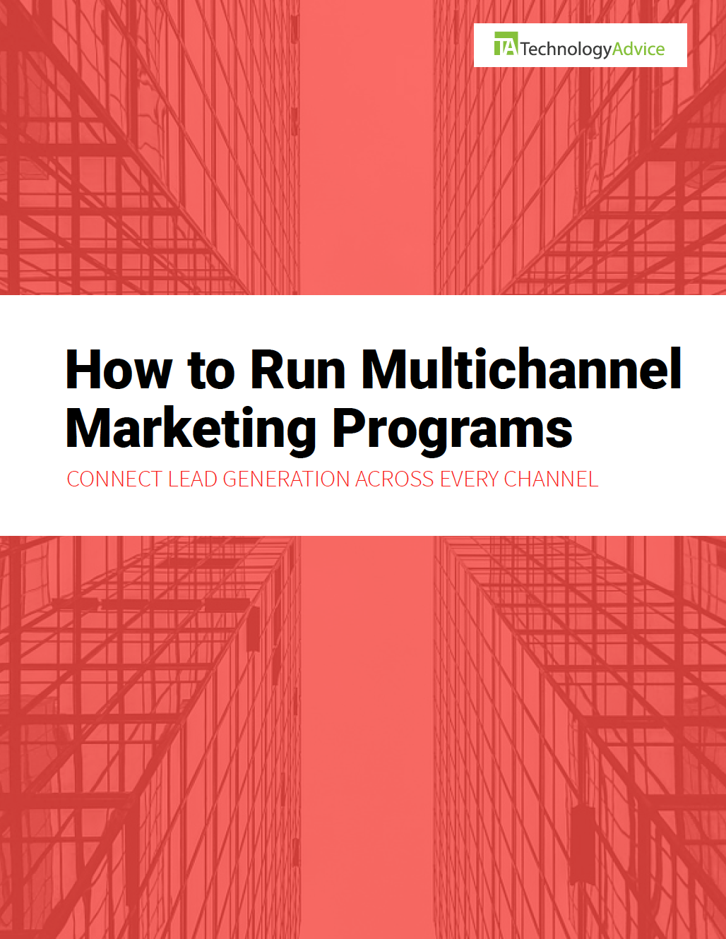 TechnologyAdvice Research Guide: The Multichannel Marketing Handbook