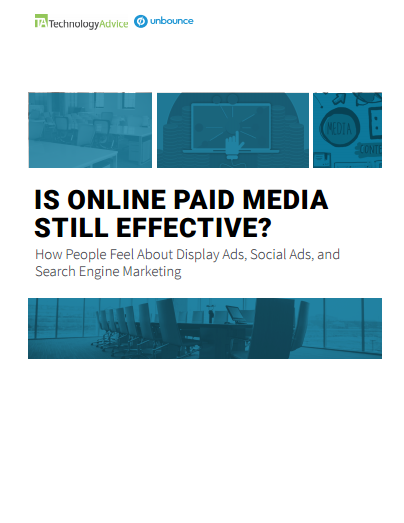 TechnologyAdvice Research Guide: Is Online Paid Media Still Effective?