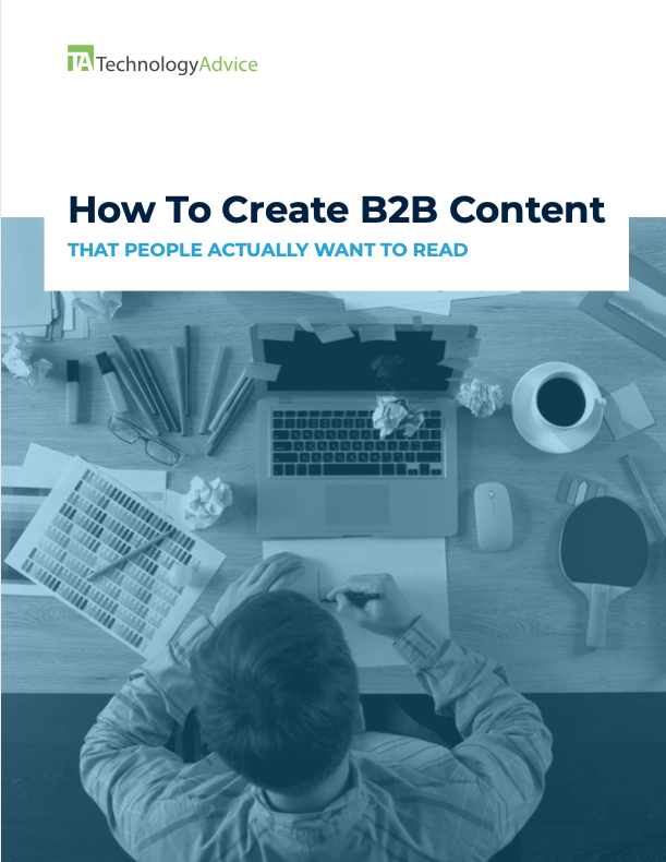 TechnologyAdvice Guide: How To Create B2B Content That People Actually Want To Read